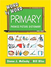 Word by Word: Primary Phonics Picture Dictionary