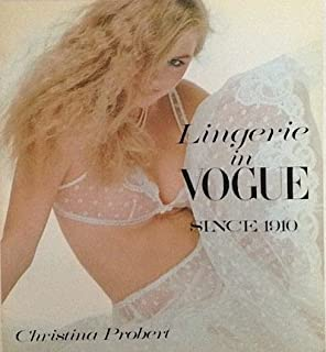 Fashion in Vogue Since 1910: Lingerie (Accessories in Vogue Series)
