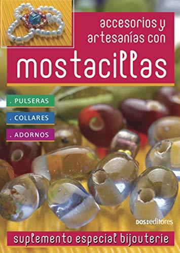 ACCESORIOS Y ARTESANÍAS CON MOSTACILLAS: pulseras - collares - adornos