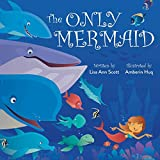 The Only Mermaid (English Edition)