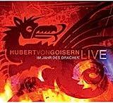 Im Jahr des Drachen LIVE von Hubert von Goisern