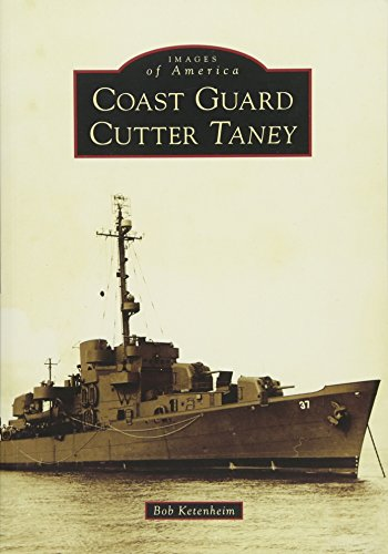 Coast Guard Cutter Taney (Images of America)