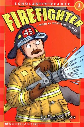 Firefighter (Scholastic Readers)の詳細を見る