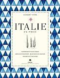 Italie en privé: 85 expériences pour voyageur exigeant (CHENE.VOYAGE)