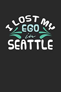 I lost my ego in Seattle: 6x9 - notebook - dot grid - city of birth