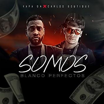 Somos Blanco Perfectos (feat. Carlos Boutique)