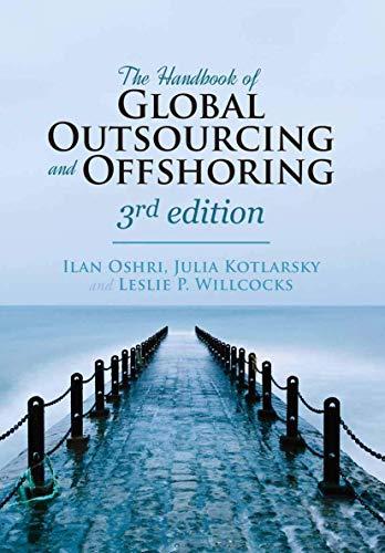 Compare Textbook Prices for The Handbook of Global Outsourcing and Offshoring 3rd ed. 2015 Edition ISBN 9781137437426 by Oshri, Ilan,Kotlarsky, Julia,Willcocks, Leslie P.