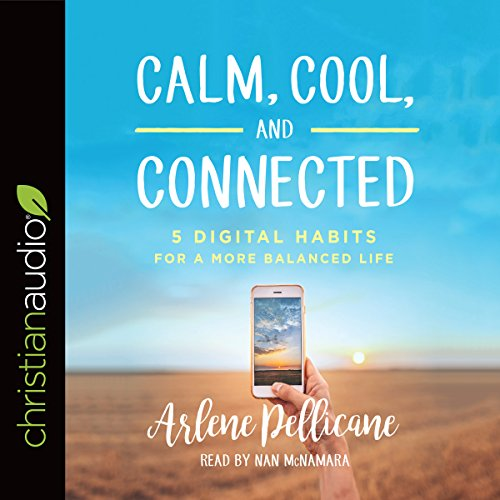 Calm, Cool, and Connected audiobook cover art