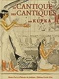 Le Cantique des Cantiques - Par Kupka