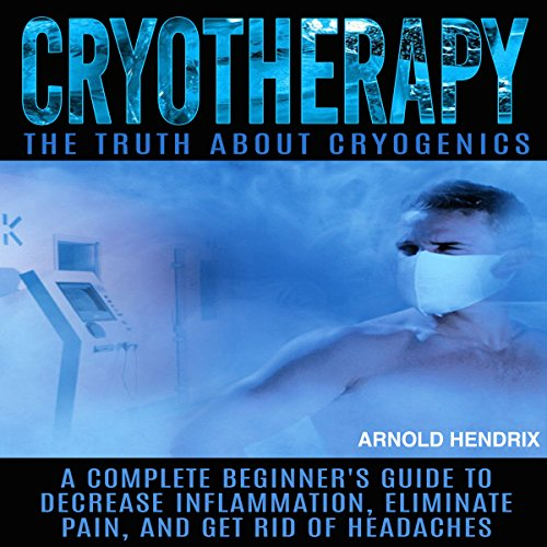 Cryotherapy: The Truth About Cryogenics Titelbild
