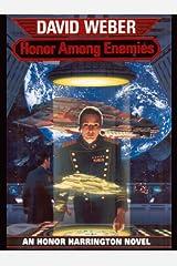 Honor Among Enemies (Honor Harrington Book 6) Kindle Edition