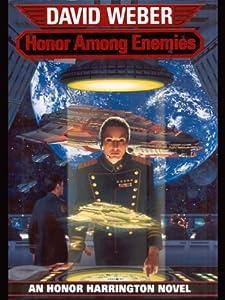 Honor Among Enemies (Honor Harrington Book 6)