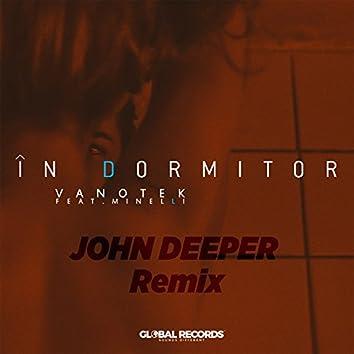 In Dormitor (feat. Minelli) [John Deeper Remix]