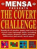 Mensa Presents the Covert Challenge