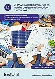 Instalación y puesta en marcha de sistemas domóticos e inmóticos. ELEM0111