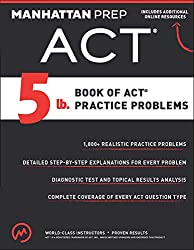 5 lb. Book of ACT Practice Problems (Manhattan Prep 5 lb Series) - Best ACT Prep Books
