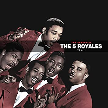 The Essential 5 Royales Vol 1