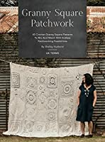 Granny Square Patchwork UK Terms Edition: 40 Crochet Granny Square Patterns to Mix and Match with Endless Patchworking Possibilities