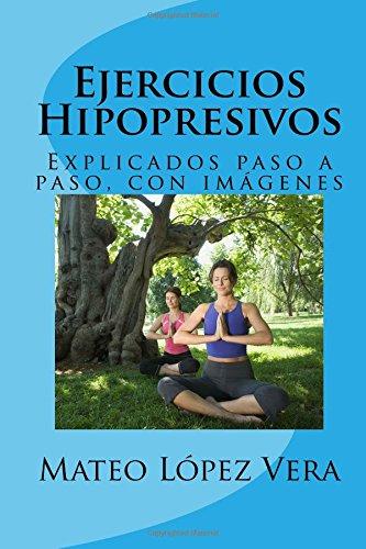 Ejercicios Hipopresivos: Explicados paso a paso, con imágenes