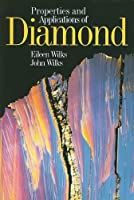 Properties and Applications of Diamond