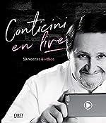 Conticini en live - 50 recettes & vidéos de Philippe CONTICINI