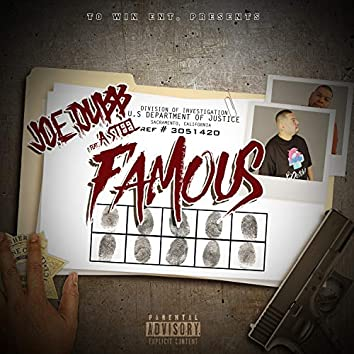 Famous (feat. A Steel)