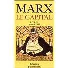 Le Capital,livre I, sections V à VIII