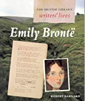 Emily Bronte (British Library Writers' Lives S.)