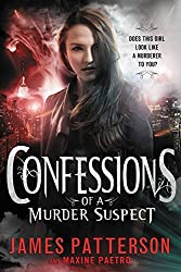 James Patterson's Confessions Series - Confessions of a Murder Suspect