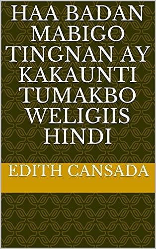 haa badan mabigo tingnan ay kakaunti tumakbo weligiis hindi (Italian Edition)