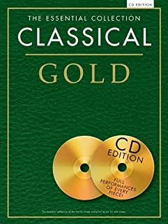 The Essential Collection: Classical Gold (CD Ed.