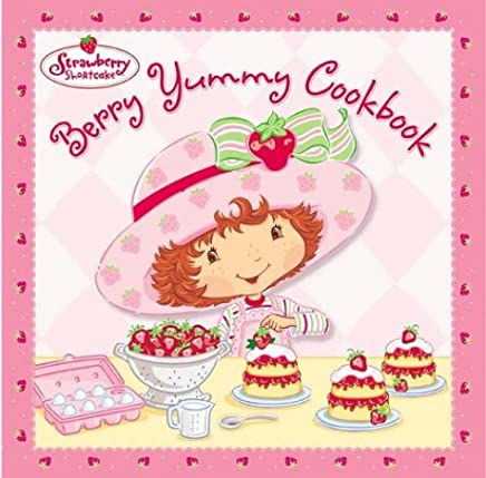 Berry Yummy Cookbook (Strawberry Shortcake)