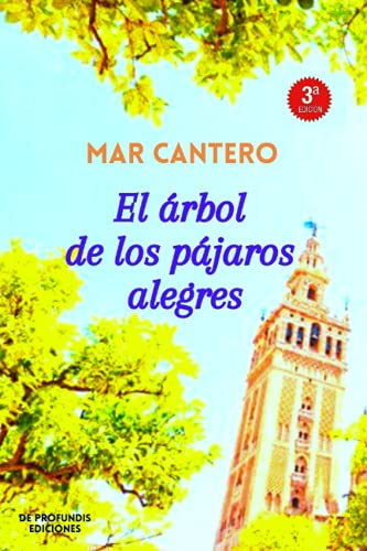 El árbol de los pájaros alegres: Novela Finalista Premio Ellas (Nueva Edición):...