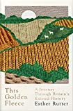 This Golden Fleece: A Journey Through Britain s Knitted History