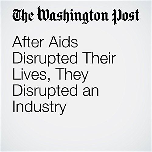 After Aids Disrupted Their Lives, They Disrupted an Industry audiobook cover art