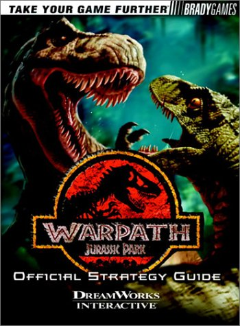 Warpath: Jurassic Park Official Strategy Guide (Official Strategy Guides)