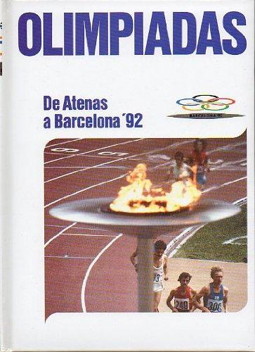 OLIMPIADAS. DE ATENAS A BARCELONA´92. Vol. 2. AMBERES. PARIS. AMSTERDAM. LOS ANGELES....