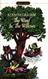 Wind in the Willows,The (Signet Classics)