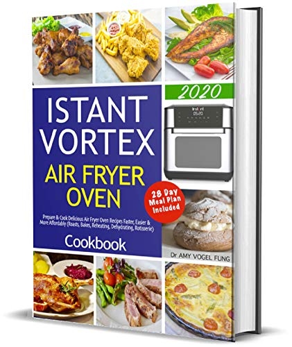 Lowest Prices! Instant Vortex Air Fryer Oven Cookbook: Prepare & Cook Delicious Air Fryer Oven Recip...