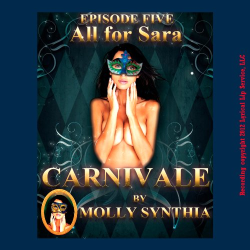 All for Sara: A Custom Orgy at Carnivale cover art