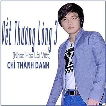 Vet Thuong Long 3 (Nhac Hoa Loi Viet)