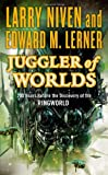Juggler of Worlds: 200 Years Before the Discovery of the Ringworld (Known Space)