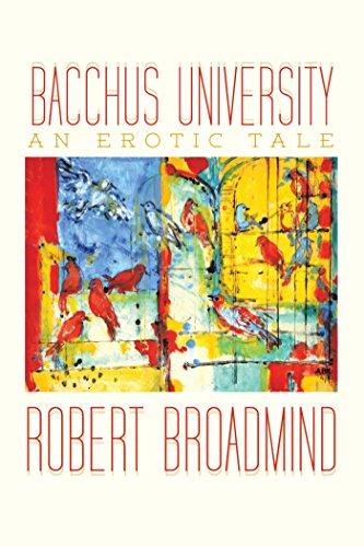 Bacchus  University: An Erotic Tale (English