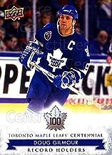 (CI) Doug Gilmour Hockey Card 2017-18 Toronto Maple Leafs Centennial (base) 137 Doug Gilmour