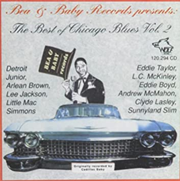 Bea & Baby Records - The Best of Chicago Blues Vol. 2