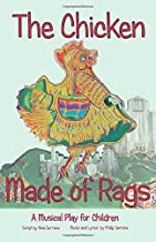 The Chicken Made of Rags: A Musical Folktale for Children