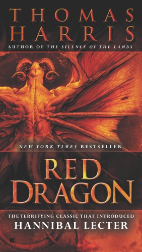 Red Dragon (Hannibal Lecter Book 1) by [Thomas Harris]