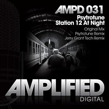 Station 12 At Night