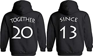 [Your Date - 2013 Else] - Together Since Matching Couple Anniversary Hoodies & Sweaters - [Personalized]