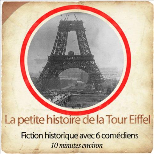 Couverture de La petite histoire de la Tour Eiffel